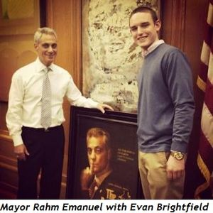 Mayor Rahm Emanuel with Evan Brightfield