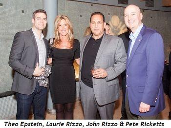 4 - Theo Epstein, Laurie Rizzo, John Rizzo, Pete Ricketts
