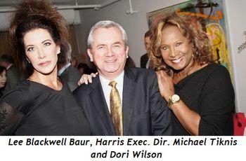 2 - Lee Blackwell Baur, Harris Exec. Dir. Michael Tiknis and Dori Wilson