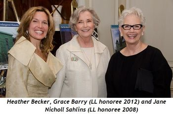 2 - Heather Becker, Grace Barry (LL honoree 2012), and Jane Nicholl Sahlins (LL honoree 2008)
