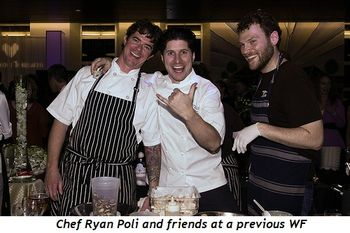 6 - Chef Ryan Poli and friends at a previous WF