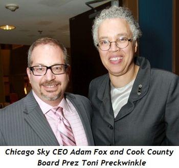 3 - Chicago Sky CEO Adam Fox and Cook County Board Prez Toni Preckwinkle