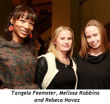 Tangela Feemster, Melissa Robbins, Rebeca Novaz