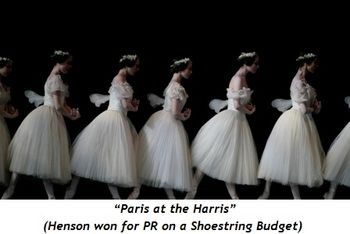 "3 - Giselle Performance--""Paris at the Harris"" (Henson won for PR on a Shoestring Budget)"