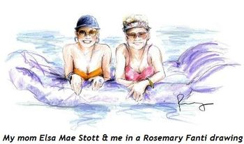 6 - My mom Elsa Mae Stott and me in a Rosemary Fanti drawing