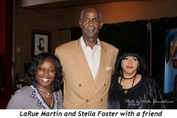 Blog 7 - LaRue Martin, Stella Foster (R) and friend