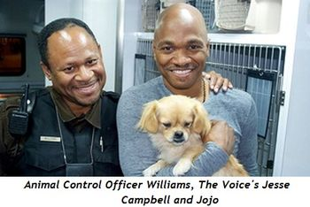 Blog 2 - Animal Control Officer Williams, Jesse Campbell of The Voice, dog Jojo