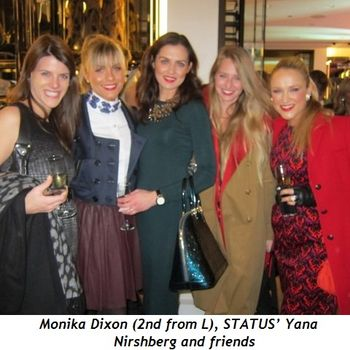 3 - Monika Dixon (2nd from L), STATUS' Yana Nirshberg and friends
