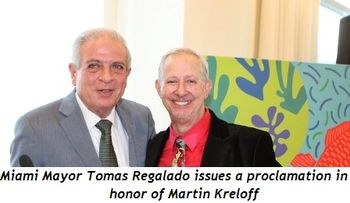 1 - Miami Mayor Tomas Regalado issues proclamation in honor of Martin Kreloff