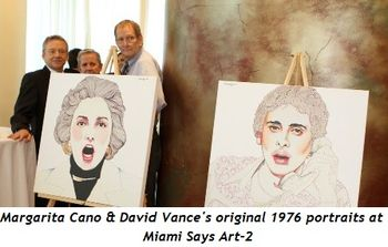 7 - Margaria Cano's & David Vance's original 1976 portraits at Miami Says Art-2