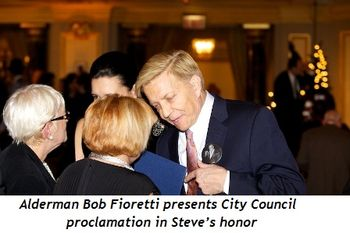 7 - Ald. Bob Fioretti presents City Council proclamation in Steve's honor