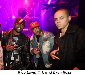 2 - Rico Love, T.I. and Evan Ross