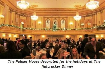 The Palmer House decorated for the holidays at the Nutcracker Dinner
