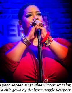 1 - Lynne Jordan sings Nina Simone wearing a chic gown by designer Reggie Newport