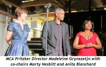 4 - MCA Pritzker Director Madeleine Grynszetjn, co-chairs Marty Nesbitt and Anita Blanchard