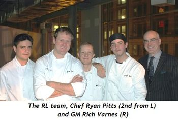 5 - The RL team, Chef Ryan Pitts (2nd from L) and GM Rich Varnes (R)