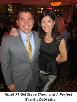 Hotel 71 GM Steve Shern and A Perfect Event's Debi Lilly