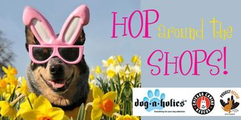 Dog event Hop Around Shops