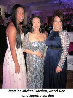 10 - Jasmine Mickael Jordan, Merri Dee and Juanita Jordan