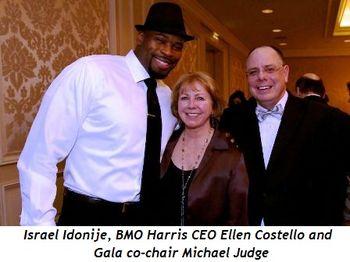 1 - Israel Idonije, BMO Harris CEO Ellen Costello, Gala Co-Chair Michael Judge