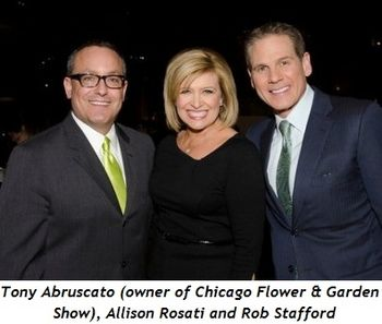 1 - Tony Abruscato (owner of Chicago Flower & Garden Show), Allison Rosati and Rob Stafford
