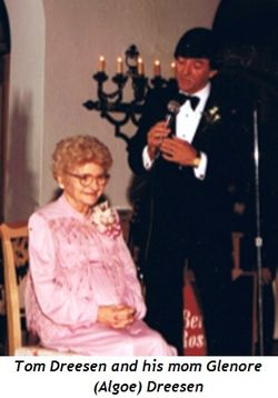 3 - Tom Dreesen and his mom Glenore (Algoe) Dreesen