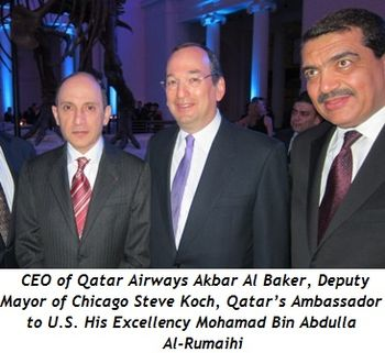 5 - CEO of Qatar Airways Akbar Al Baker, Deputy Mayor of Chicago Steve Koch, Qatar's Ambassador to U.S. His Excellency Mohamad Bin Abdulla Al-Rumaihi-