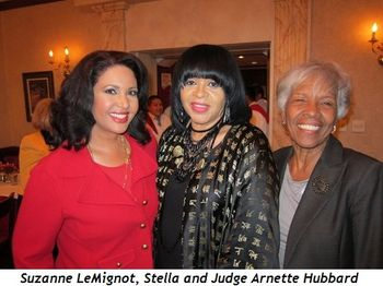 Suzanne LeMignot, Stella and Judge Arnette Hubbard