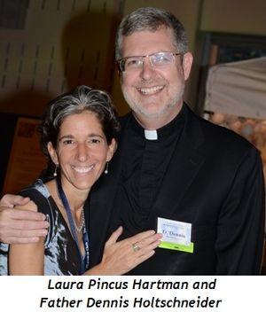 Laura Pincus Hartman - Fr. Dennis Holtschneider