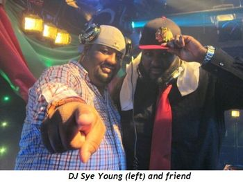 7 - DJ Sye Young (left) and friend
