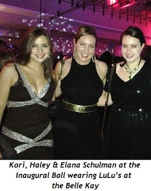 2 - Kori, Haley and Elana Schulman at the Inaugural Balls wearing LuLu's at the Belle Kay