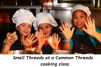 5 - Small Threads at a Common Threads cooking class