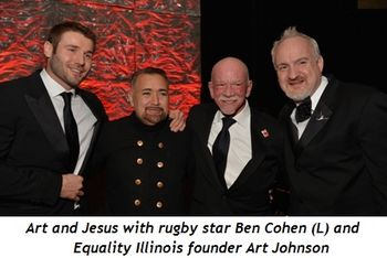 8 - Art and Jesus with rugby star Ben Cohen (L) and Equality Ill. Founder Art Johnson