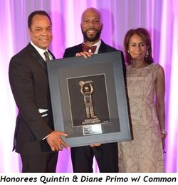 6 - Honorees Quintin and Diane Primo with Common