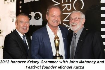 2012 honoree Kelsey Grammer with John Mahoney and Festival founder Michael Kutza