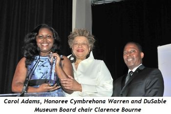 2 - Carol Adams, Honoree Cymbrehona Warren and DuSable Museum Board chair Clarence Bourne