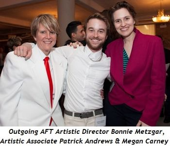 4 - Outgoing AFT Artistic Director Bonnie Metzgar, Artistic Associate Patrick Andrews and Megan Carney