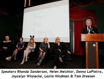 1 - Speakers Rhonda Sanderson, Helen Melchior, Donna LaPietra, Joycelyn Winnecke, Leslie Hindman and Tom Dreesen