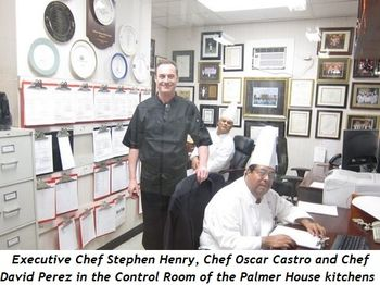 Executive Chef Stephen Henry, Chef Oscar Castro and Chef David Perez in the Control Room of the Palmer House kitchens