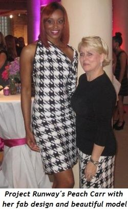 2 - Project Runway's Peach Carr with her fabulous design and beautiful model