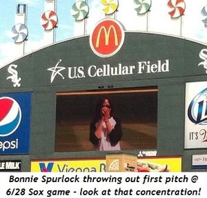 1 - Bonnie Spurlock throwing out first pitch at White Sox game on 6-28, look at that concentration!