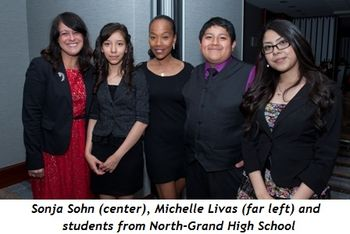 15 - Sonja Sohn (center), Michelle Livas (far left) and students from North-Grand High School