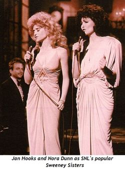 4 - Jan Hooks and Nora Dunn as SNL's popular Sweeney Sisters