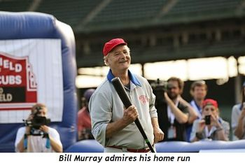 17 - Bill Murray admires his homerun