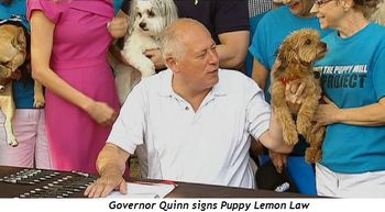 Governor Quinn signs Puppy Lemon Law