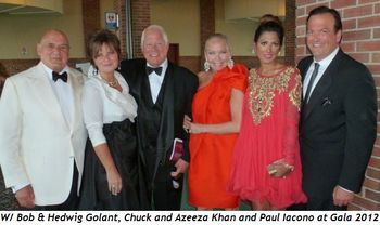2 - With Bob and Hedwig Golant, Chuck and Azeeza Khan and Paul Iacono at Gala 2012