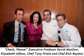 3 - Check, Please! Executive Producer David Manilow, Elysabeth Alfano, Chef Tony Priolo