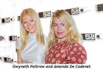 15 - Gwyneth and Amanda De Cadenet