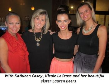 4 - With Kathleen Casey, Nicole LaCross and her beautiful sister Lauren Beers