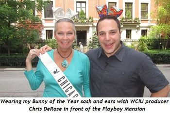 Wearing my Bunny of the Year sash and ears with WCIU producer Chris DeRose in front of the Playboy Mansion